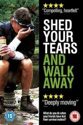Shed Your Tears and Walk Away Trailer