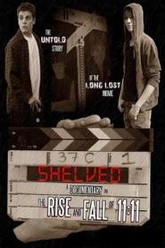 Shelved: The Rise and Fall of 11:11 Trailer