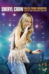 Sheryl Crow: Miles From Memphis Trailer