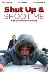 Shut Up and Shoot  Me Trailer