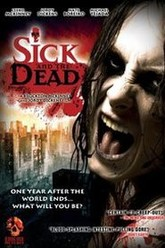Sick and the Dead Trailer
