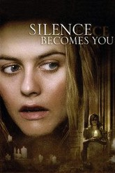 Silence Becomes You Trailer