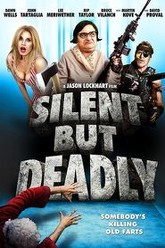 Silent but Deadly Trailer