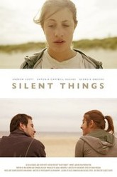 Silent Things Trailer