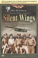 Silent Wings: The American Glider Pilots of World War II Trailer