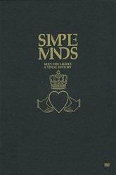 Simple Minds: Seen The Lights Trailer