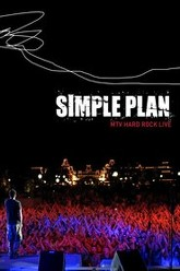 Simple Plan - Live from the Hard Rock Trailer