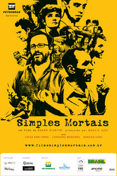 Simples Mortais Trailer