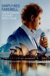 Simply Red - Farewell - Live In Concert at Sydney Opera House Trailer