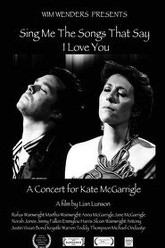 Sing Me the Songs That Say I Love You: A Concert for Kate McGarrigle Trailer