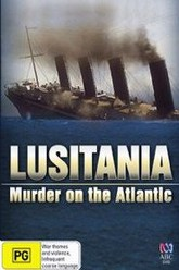 Sinking of the Lusitania Trailer