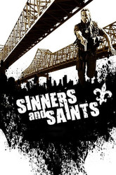 Sinners and Saints Trailer