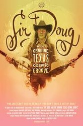 Sir Doug and the Genuine Texas Cosmic Groove Trailer