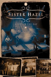 Sister Hazel: A Life in the Day Trailer