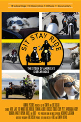 Sit Stay Ride: The Story of America's Sidecar Dogs Trailer