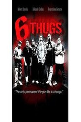 Six Thugs Trailer