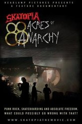 Skatopia: 88 Acres of Anarchy Trailer