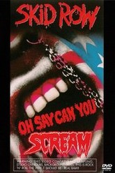 Skid Row: Oh Say Can You Scream Trailer