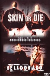 Skin or Die Trailer