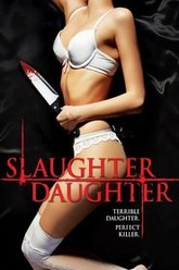 Slaughter Daughter Trailer