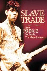 Slave Trade: How Prince Remade the Music Business Trailer