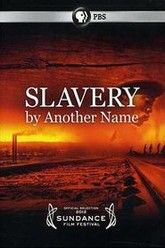 Slavery by Another Name Trailer