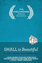 Small is Beautiful: A Tiny House Documentary Trailer
