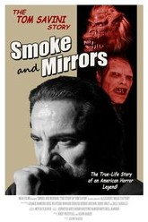 Smoke and Mirrors: The Story of Tom Savini Trailer