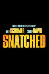 Snatched Trailer