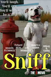 Sniff: The Dog Movie Trailer