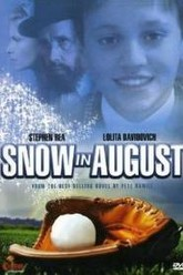 Snow in August Trailer