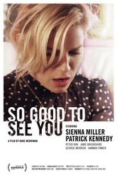 So Good to See You Trailer