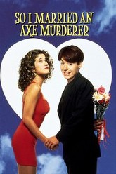 So I Married an Axe Murderer Trailer