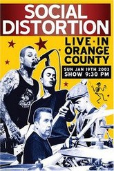 Social Distortion: Live in Orange County Trailer
