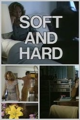 Soft and Hard Trailer