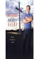 Soldiers in the Army of God Trailer