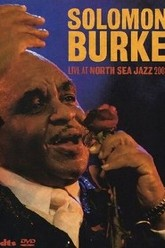 Solomon Burke - Live At North Sea Jazz Trailer