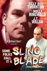 Some Folks Call it a Sling Blade Trailer