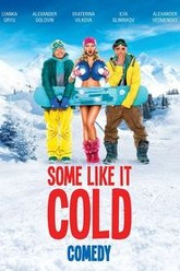 Some Like It Cold Trailer
