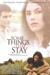 Some Things That Stay Trailer