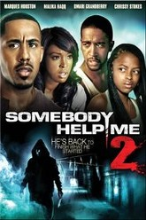 Somebody Help Me 2 Trailer
