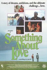 Something About Love Trailer