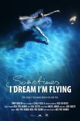 Sometimes I Dream I'm Flying Trailer