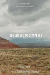 Somewhere to Disappear Trailer