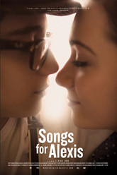 Songs For Alexis Trailer