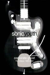 Sonic Youth: Corporate Ghost Trailer