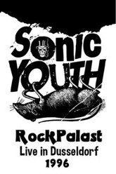 Sonic Youth - Rockpalast - Live In Dusseldorf 1996 Trailer
