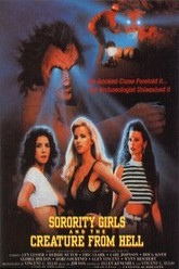 Sorority Girls And The Creature From Hell Trailer