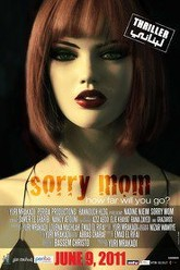 Sorry Mom Trailer