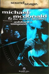 Sound Stage: Michael McDonald & Doobie Brothers featuring Ashford & Simpson Trailer